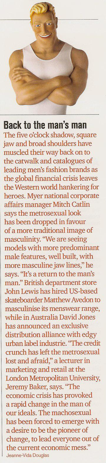 Machosexual takes over the metrosexual