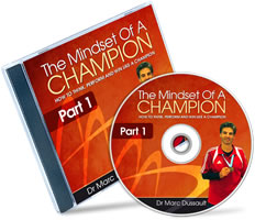 Mindset Of A Champion - Part 1