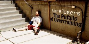 Overtraining - Don't do it!